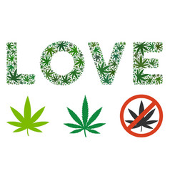 Love label collage of cannabis vector