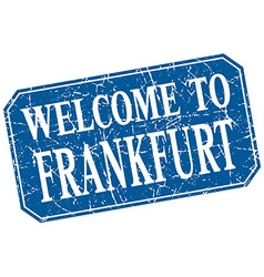 Welcome to Frankfurt blue square grunge stamp vector