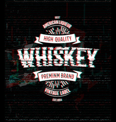 whiskey retro logo template vintage glitch vector image
