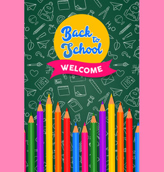 back to school card color pencils on chalk board vector image