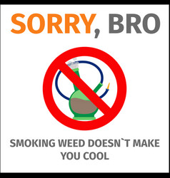 Poster with sign no bong vector