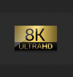 8k ultra hd label vector image