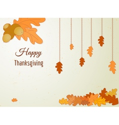 Happy Thanksgiving greeting card with oak leaves vector image