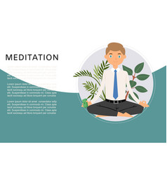 Business man meditation keep calm and relax with vector