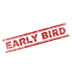 Scratched textured early bird stamp seal vector