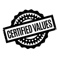 Certified values rubber stamp vector