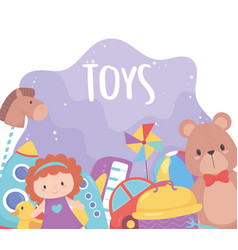 collection kids toys with teddy bear doll car vector image