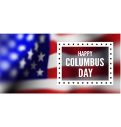 congratulations on the columbus day against the vector image
