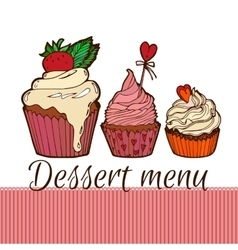 Cupcakes dessernt menu vector image vector image