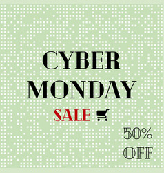 cyber monday sale sale poster with shopping cart vector image