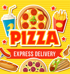 Pizza and fast food snacks express delivery vector
