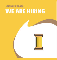 Join our team busienss company piller we are vector