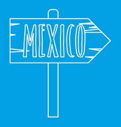 Mexico wooden direction arrow sign icon vector