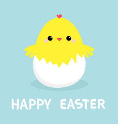 Chicken in egg shell happy easter cute cartoon vector