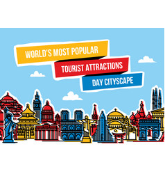 cityscape with worlds popular tourist attractions vector image