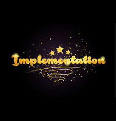 Implementation star golden color word text logo vector