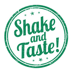 Shake and taste sign or stamp vector