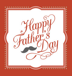 happy father day hand lettering calligraphic vector image