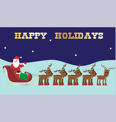 Santa and reindeer happy holidays graphic vector