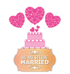 we are greeting married sweet cake hearts card vector image