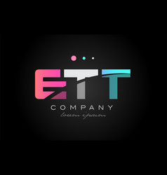 ett e t t three letter logo icon design vector image