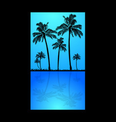 palm trees silhouette and reflection into water vector image