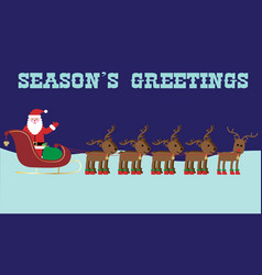 Santa and reindeer seasons greetings graphic vector