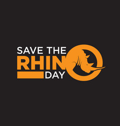 Save rhino day lettering simple design vector