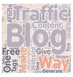 Rose Desrochers s Tips How Do You Generate Traffic vector image