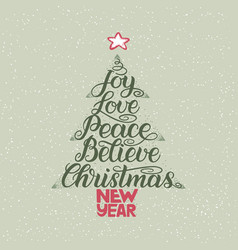 Calligraphy lettering in christmas tree form with vector