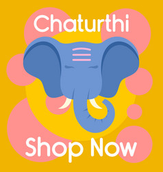 chaturthi shop now background flat style vector image