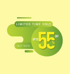 Discount up to 55 off limited time only template vector