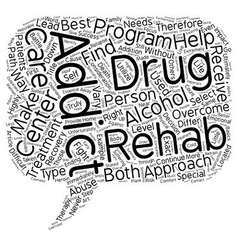 How To Select The Right Drug And Alcohol Rehab vector image