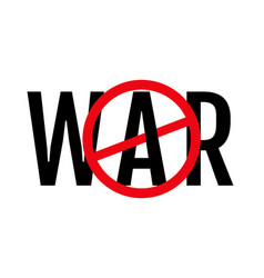 Text war and stop sign vector
