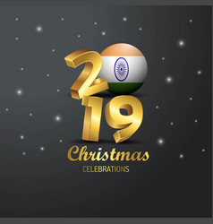 India flag 2019 merry christmas typography new vector
