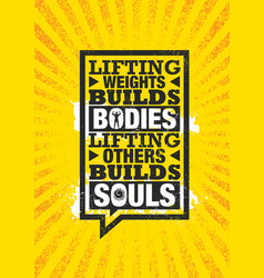 lifting weights builds bodies lifting others vector image