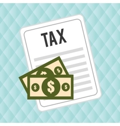taxes money bills pay vector image