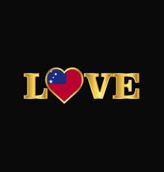 Golden love typography samoa flag design vector