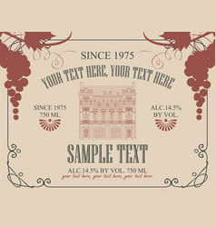 label for wine with old house and bunch of grapes vector image