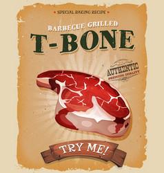 grunge and vintage t-bone steak poster vector image