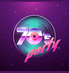 paster template for retro disco party 70s vinyl vector image