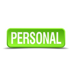 Personal green 3d realistic square isolated button vector