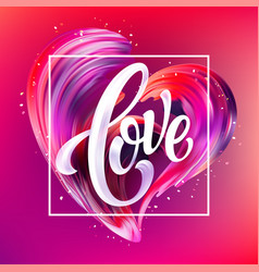red hand drawn smear of paint love lettering for vector image vector image