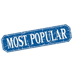 Most popular blue square vintage grunge isolated vector