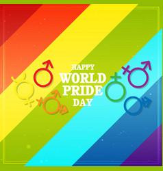 Happy world pride day sexual symbol rainbow backgr vector