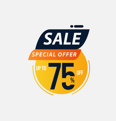 Sale special offer up to 75 off limited time only vector