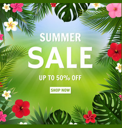 summer sale poster bokeh and tropical flowers vector image