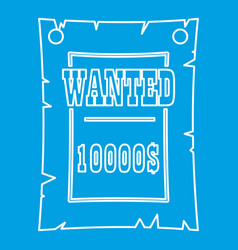 Vintage wanted poster icon outline style vector