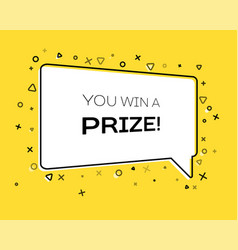 Geometric banner with inscription you win a prize vector