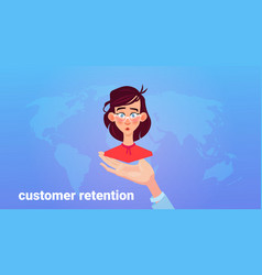 hand palm hold woman client customer retention vector image